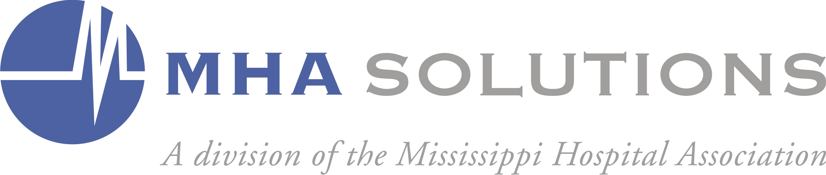MHA Solutions, Inc. A division of the Mississippi Hospital Association
